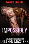 Impossibly (Dante's Nine MC, #1)