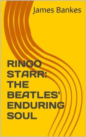 RINGO STARR: THE BEATLES' ENDURING SOUL