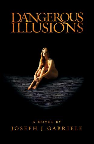 Dangerous Illusions