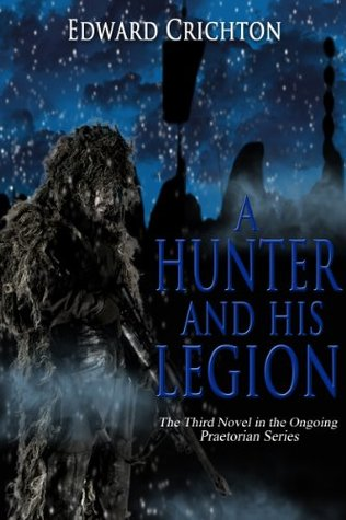 A Hunter and His Legion FB2 EPUB por Edward Crichton -