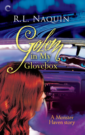 Golem in My Glovebox (Monster Haven, #4)