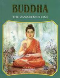 Buddha The Awakened One