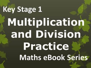 Primary School 'KS1 (Key Stage 1) Maths - Multiplication and Division Practice - Ages 5-7' eBook