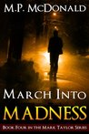March Into Madness (Mark Taylor, #4)