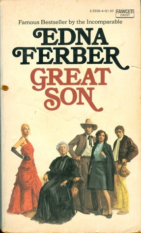 Great Son By Edna Ferber