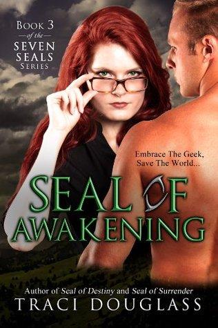 Seal Of Awakening (Seven Seals, #3)