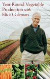 Year-Round Vegetable Production with Eliot Coleman (DVD)