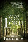 Ways of the Lord: Perspectives on Sharing the Gospel of Christ