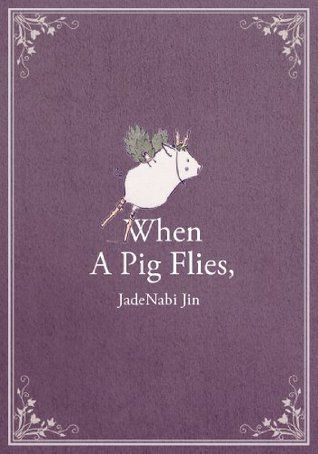 When A Pig Flies,
