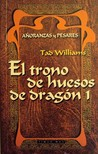 El trono de huesos de dragón 1 by Tad Williams