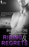 Riding and Regrets (Mossy Glenn Ranch, #5)