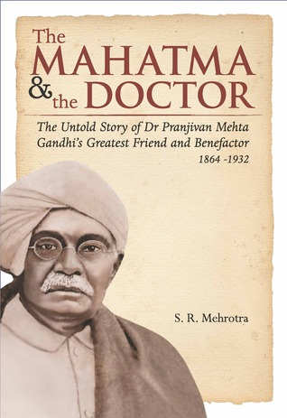 The Mahatma & the Doctor