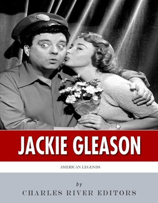 American Legends: The Life of Jackie Gleason