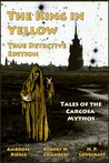 The King in Yellow - True Detective Edition: Tales of the Carcosa Mythos