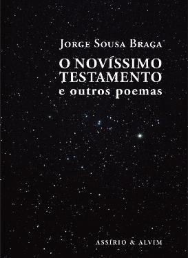 O Novíssimo Testamento e outros poemas by Jorge Sousa Braga
