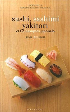 Sushi, Sashimi, Yakitori