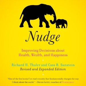Nudge: Improving Decisions About Health, Wealth, and Happiness [Expanded Edition[ (Audiobook)