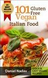 101 Gluten Free Vegan Italian Food