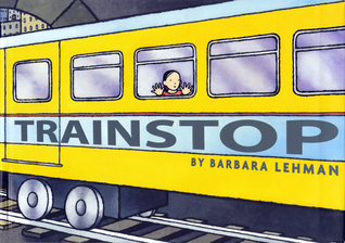 Trainstop by Barbara Lehman