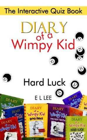 Diary of a Wimpy Kid Hard Luck The Interactive Quiz Book