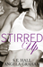 Stirred Up by S.E. Hall