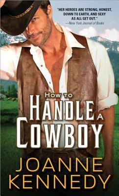 Ebook How to Handle a Cowboy by Joanne Kennedy DOC!