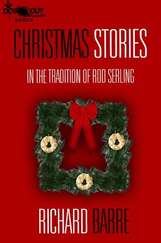 Christmas Stories: In the Tradition of Rod Serling