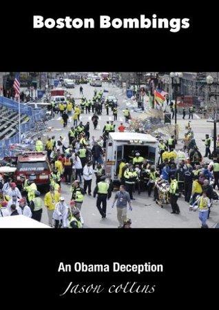 Boston Bombings: An Obama Deception