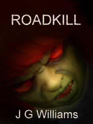 Road Kill by J.G. Williams