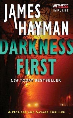 Darkness First (McCabe & Savage Thriller, #3)