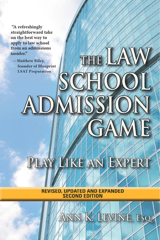 The law school admission game play like an expert by ann k levine malvernweather Images