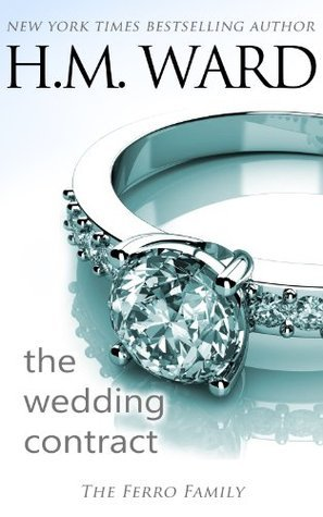 The Wedding Contract By H.M. Ward