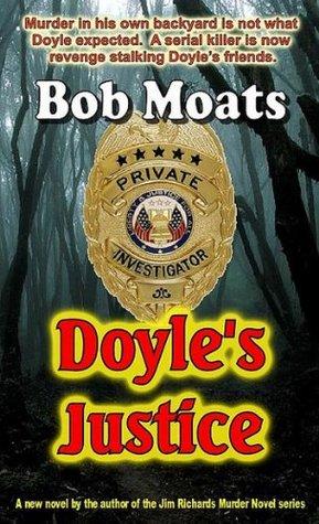 Doyle's Justice (Arthur Doyle, P.I. series)