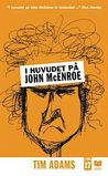I huvudet på John McEnroe