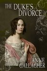 The Duke's Divorce (The Reluctant Grooms Volume IV)