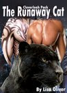 The Runaway Cat (Cloverleah Pack #2)