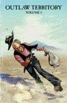 Outlaw Territory, Volume 3