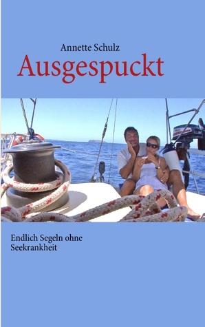 Ausgespuckt: Endlich Segeln ohne Seekrankheit
