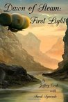 First Light (Dawn of Steam, #1)