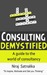 Consulting Demystified- A g...