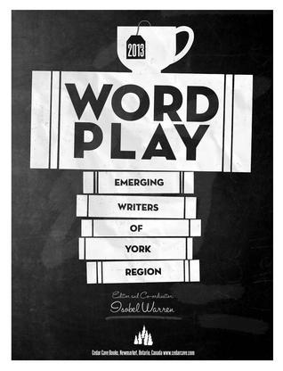 wordplay-2013-emerging-writers-of-york-region