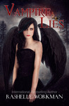 Vampire Lies (Blood and Snow, #23) by RaShelle Workman