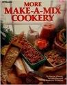 More Make-A-Mix Cookery