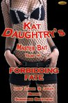 Forbidding Fate (Kat Daughtry's Master Bait)
