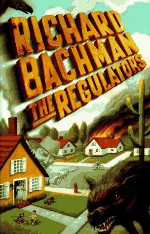 The Regulators by Richard Bachman