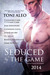 Seduced by the Game by Toni Aleo