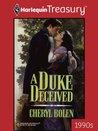 A Duke Deceived
