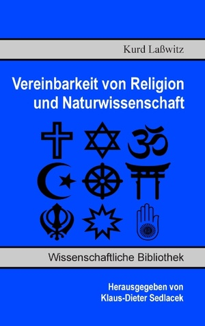 Vereinbarkeit von Religion und Naturwissenschaft by Kurd Laßwitz