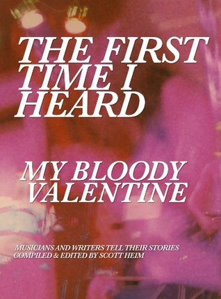 the-first-time-i-heard-my-bloody-valentine