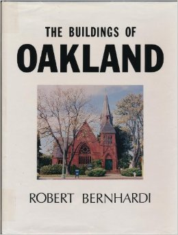The Buildings of Oakland, with a Section on Piedmont